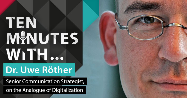 10 minutes with Dr. Uwe Röther, Senior Communication Strategist at Intershop