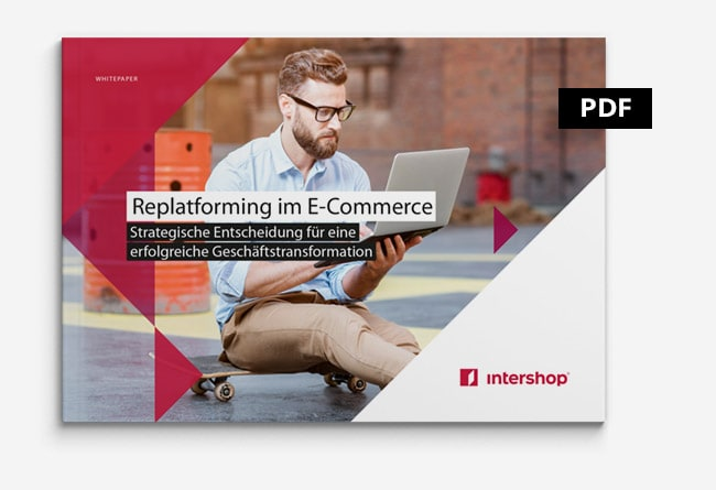 Whitepaper Replatfoming im E-Commerce